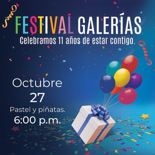 Festival Galerías 11 Años contigo