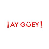 Ay Güey