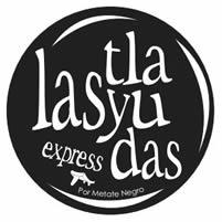Las Tlayudas express