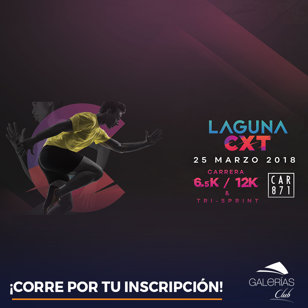 ¡Corre por tu inscripción! CXT