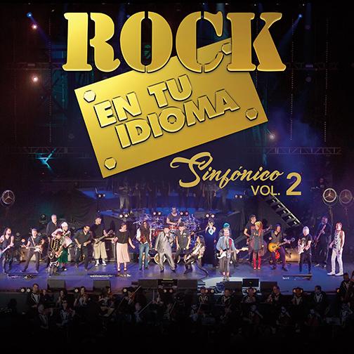 Cd Rock en tu idioma Sinfónico Vol. 2
